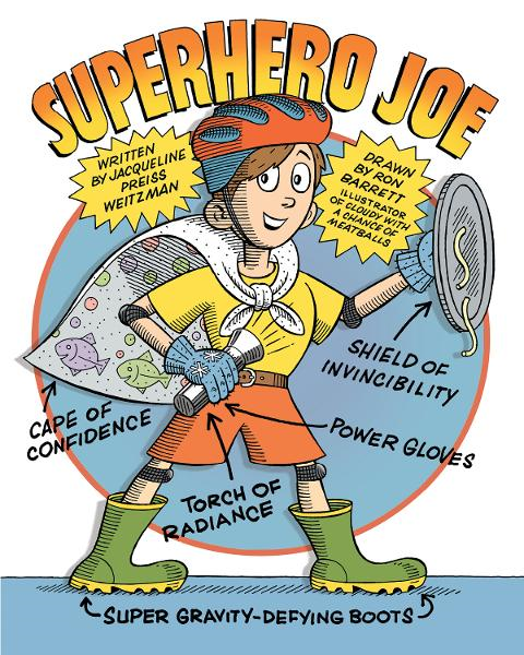 Superhero Joe By: Jacqueline Preiss Weitzman,Ron Barrett
