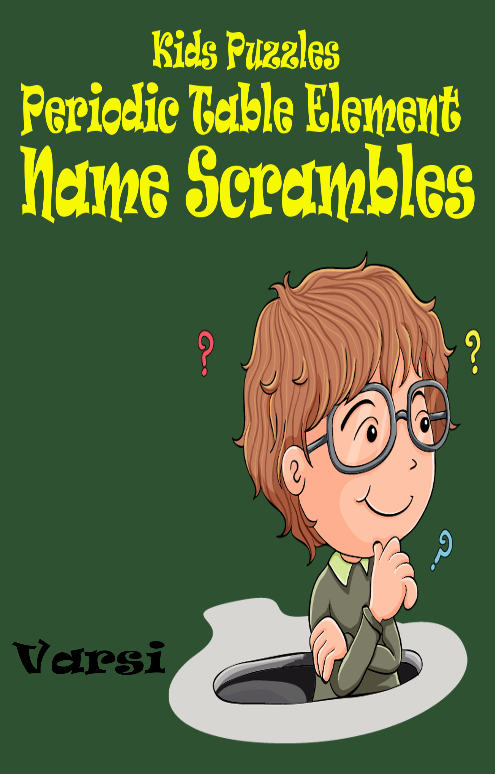 Kids Puzzles Periodic Table Element Name Scrambles By: Varsi