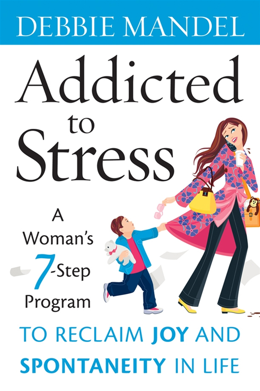 Addicted to Stress