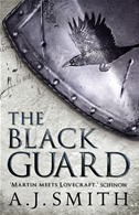 The Black Guard: