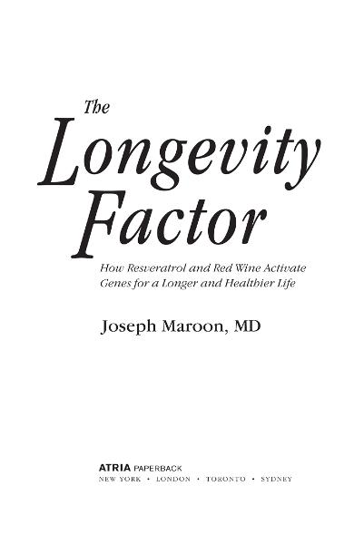The Longevity Factor By: Joseph Maroon