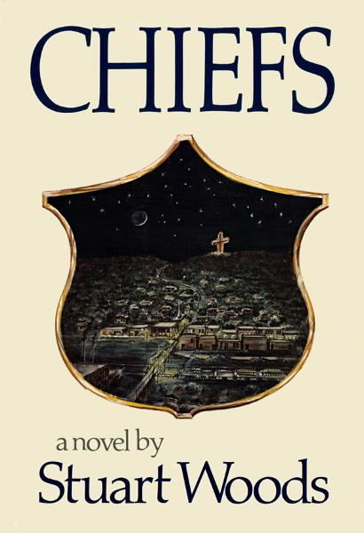 Chiefs: A Novel (25th Anniversary Edition) By: Stuart Woods