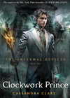 The Infernal Devices 2: Clockwork Prince: