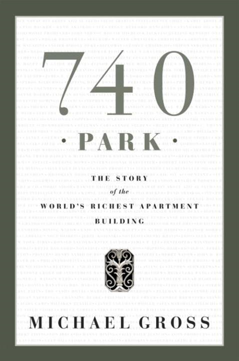 740 Park By: Michael Gross