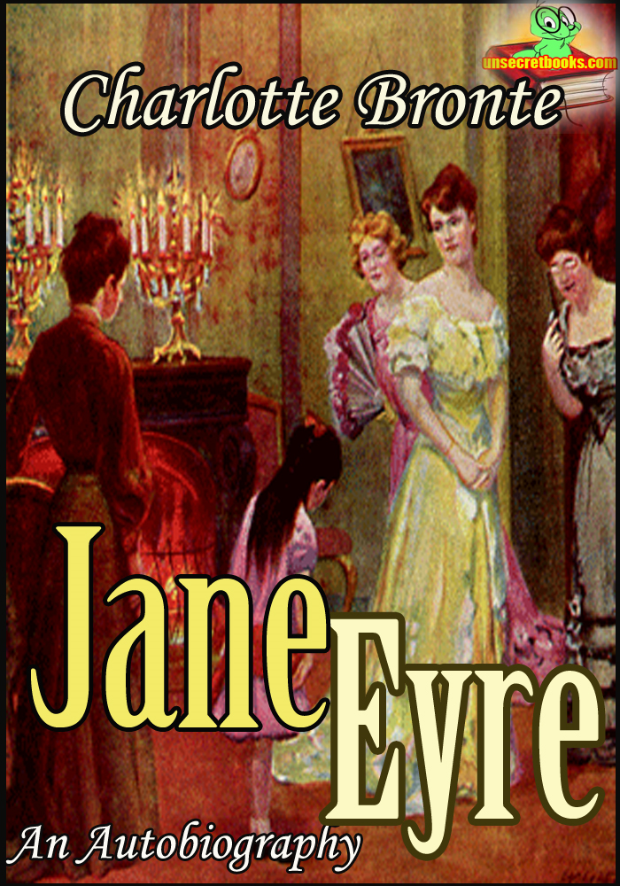 JANE EYRE : Classic Novel