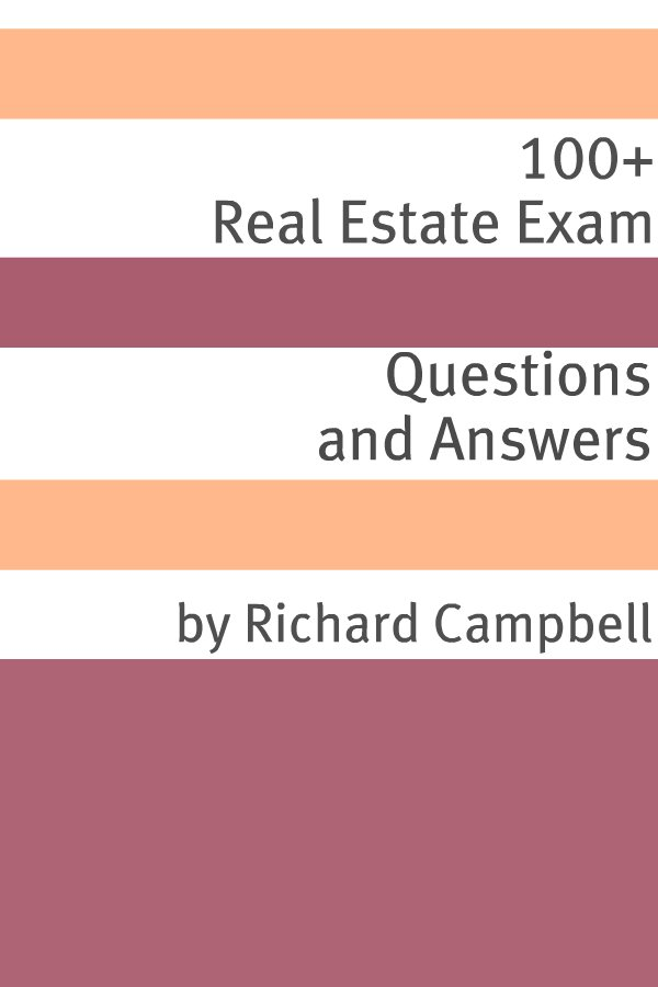 100+ Real Estate Questions and Answers By: Minute Help