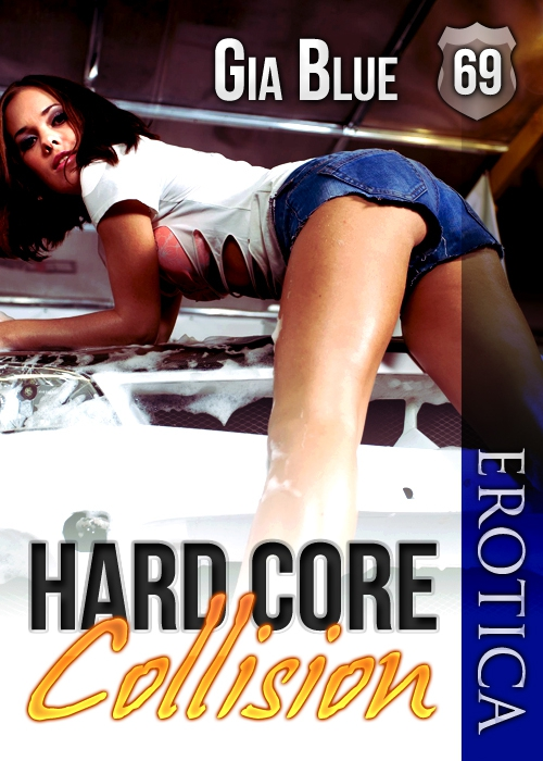 Hard Core Collision By: Gia Blue