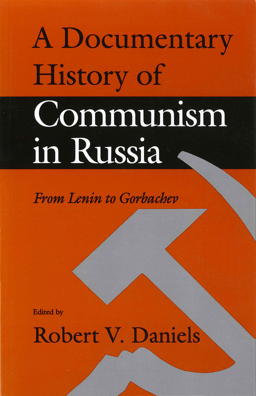 A Documentary History of Communism in Russia