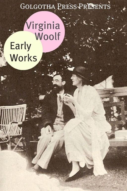 The Early Works Of Virginia Woolf