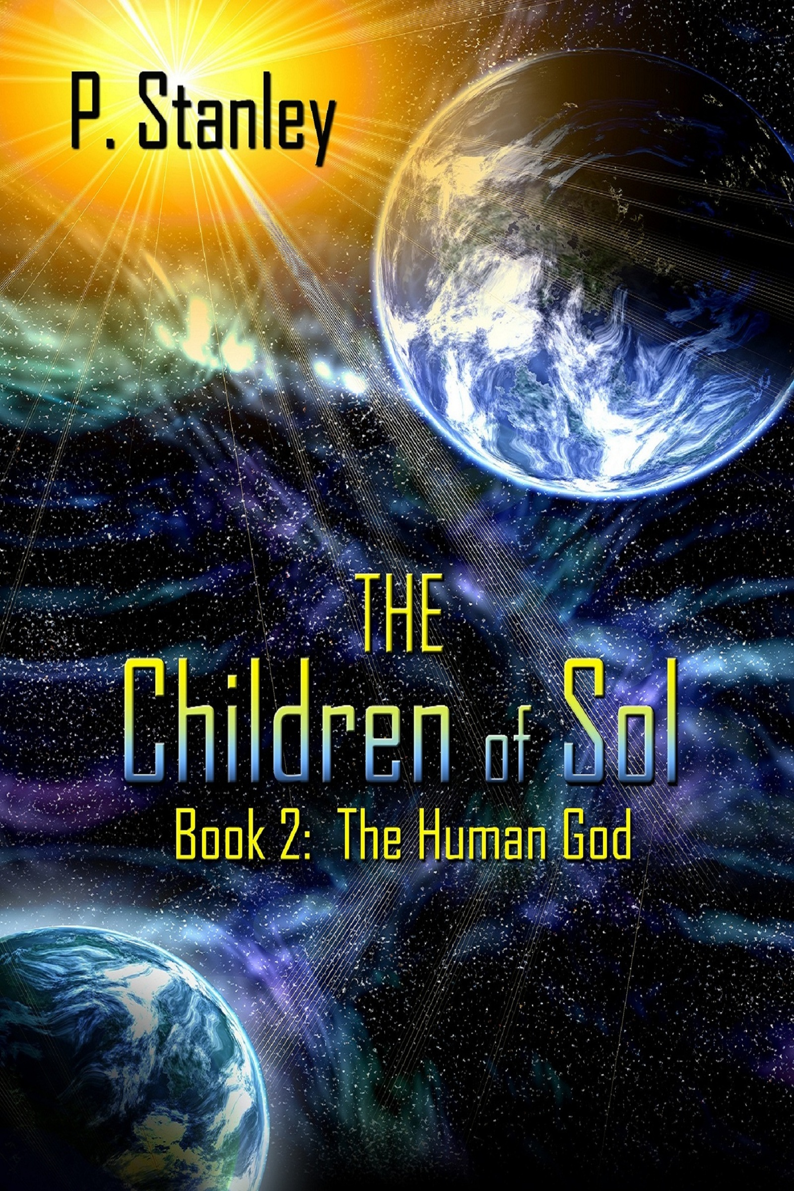 The Children of Sol Book 2: The Human God