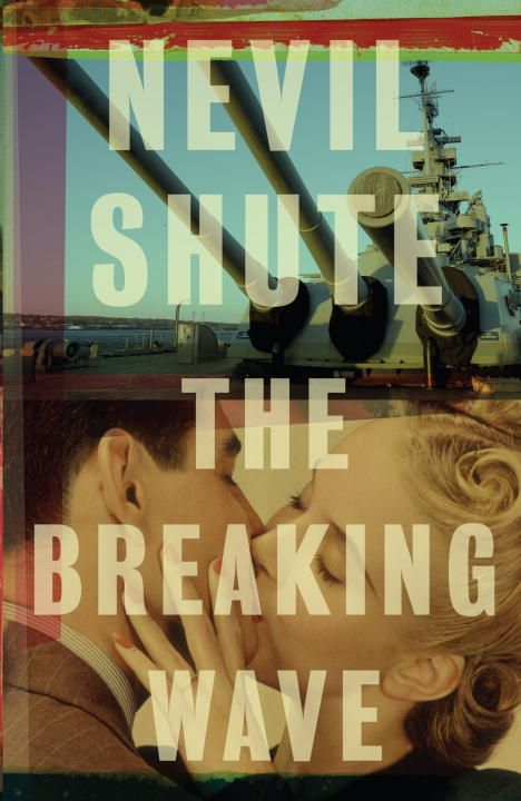 The Breaking Wave By: Nevil Shute