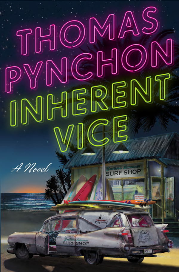 Inherent Vice By: Thomas Pynchon