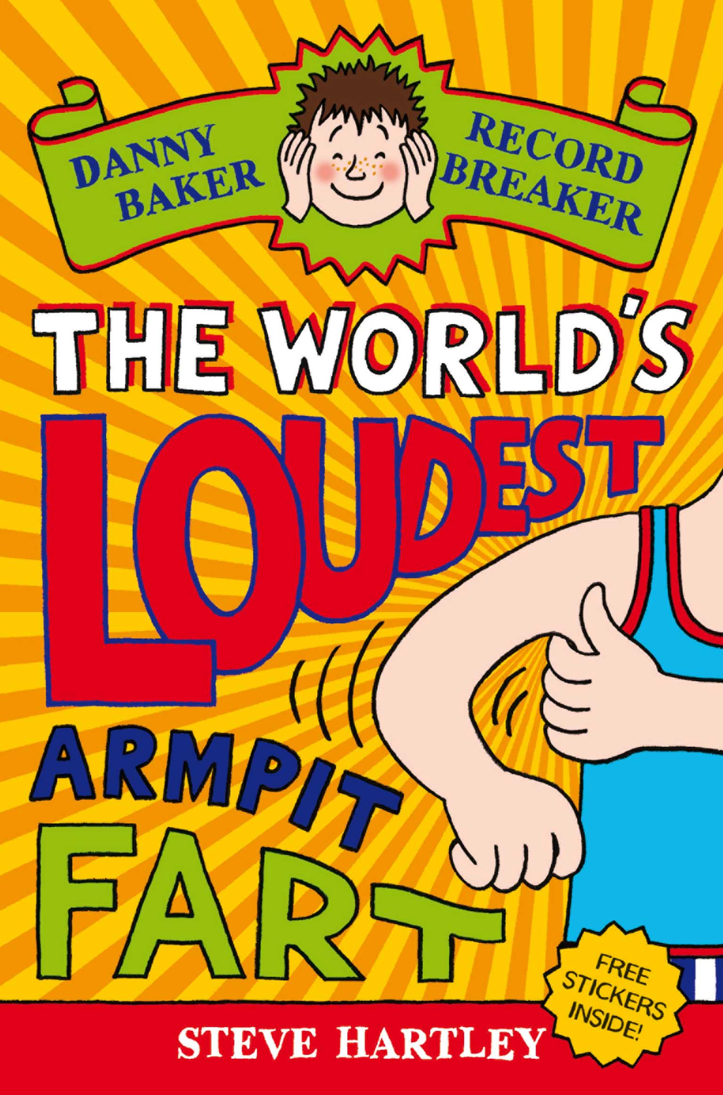 Danny Baker Record Breaker (3): The World's Loudest Armpit Fart By: Steve Hartley