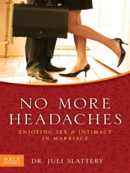 No More Headaches By: Juli Slattery