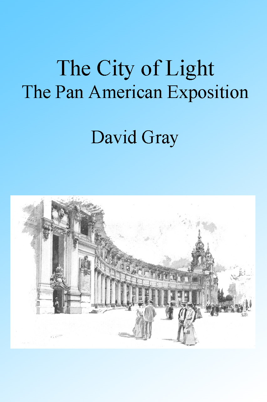 The City of Light: The Pan American Exposition