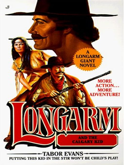 Longarm Giant 17: Longarm and the Calgary Kid