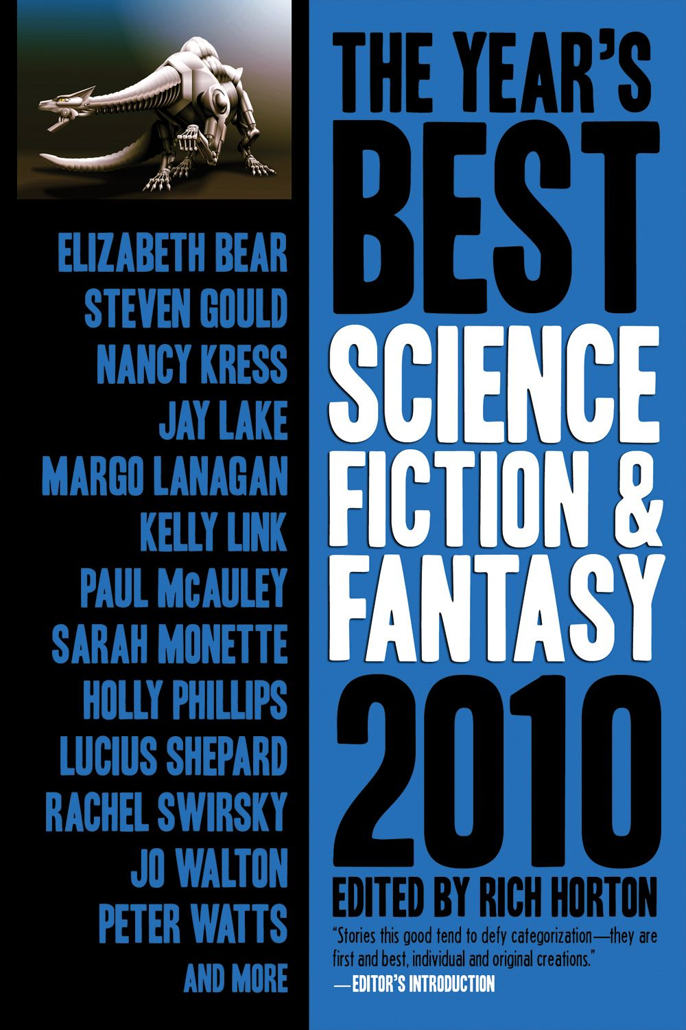 The Year's Best Science Fiction & Fantasy 2010 Edition By: Rich Horton