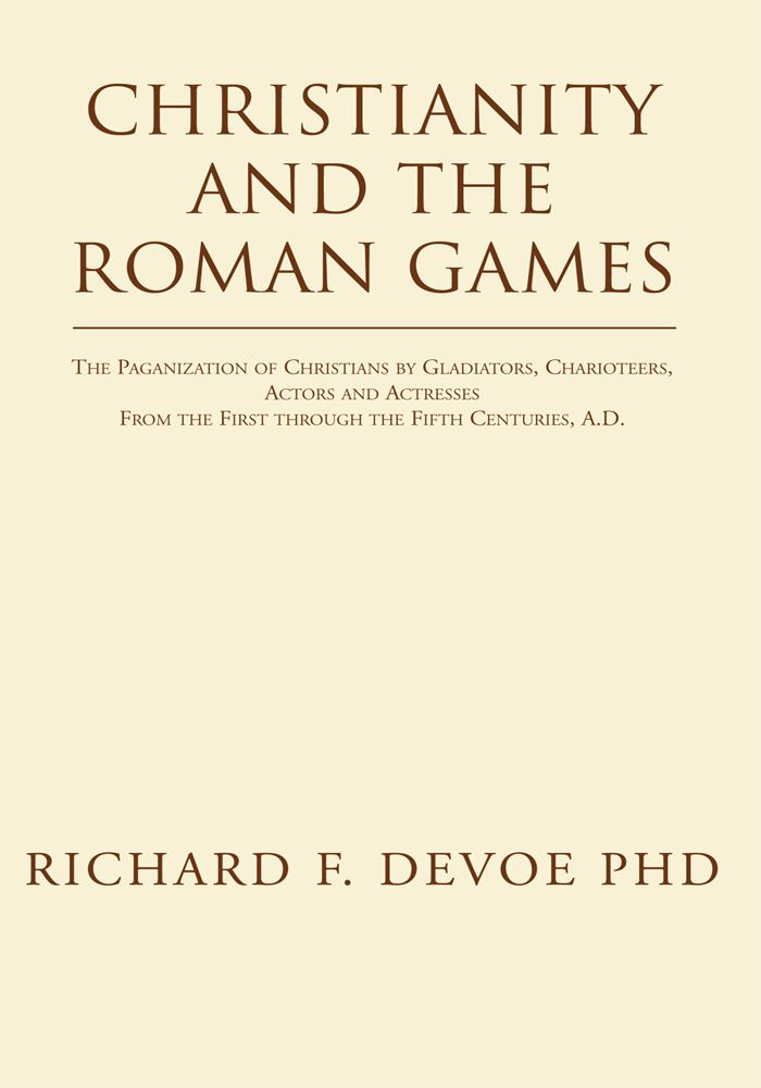 Christianity and the Roman Games