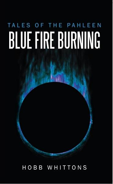 Tales of the Pahleen: Blue Fire Burning