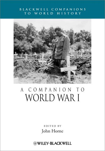 A Companion to World War I By: