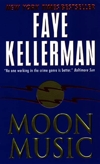 Moon Music By: Faye Kellerman