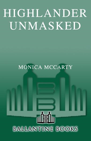 Highlander Unmasked By: Monica McCarty