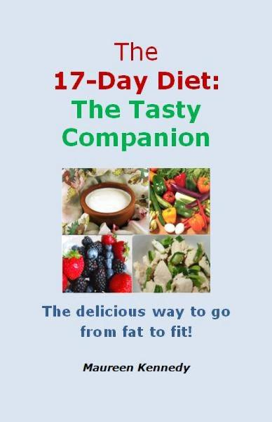 The 17 Day Diet: The Tasty Companion By: Maureen Kennedy