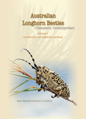 Australian Longhorn Beetles (Coleoptera: Cerambycidae) Volume 1 Introduction and Subfamily Lamiinae