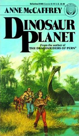 Dinosaur Planet Survivors By: Anne McCaffrey