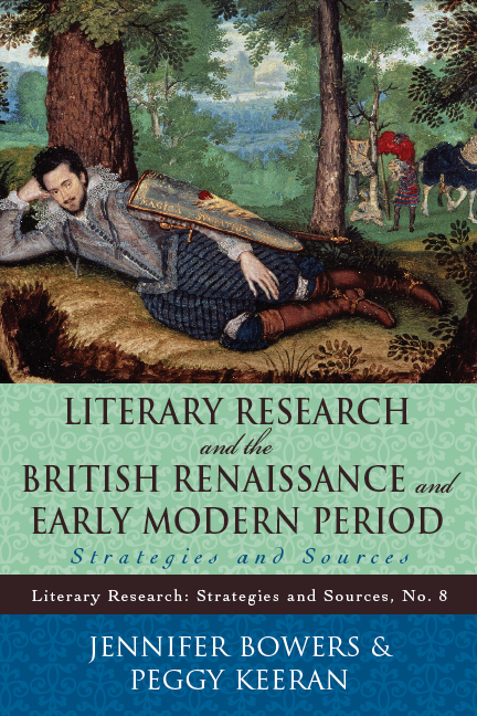 Literary Research and the British Renaissance and Early Modern Period By: Jennifer Bowers,Peggy Keeran