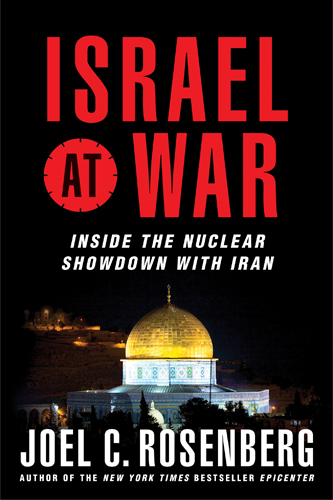 Israel at War By: Joel C. Rosenberg