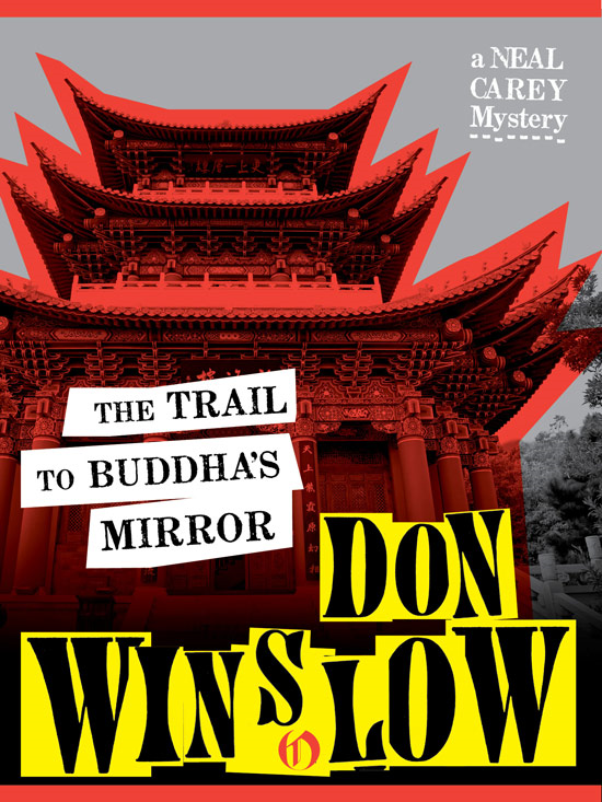 The Trail to Buddha's Mirror By: Don Winslow