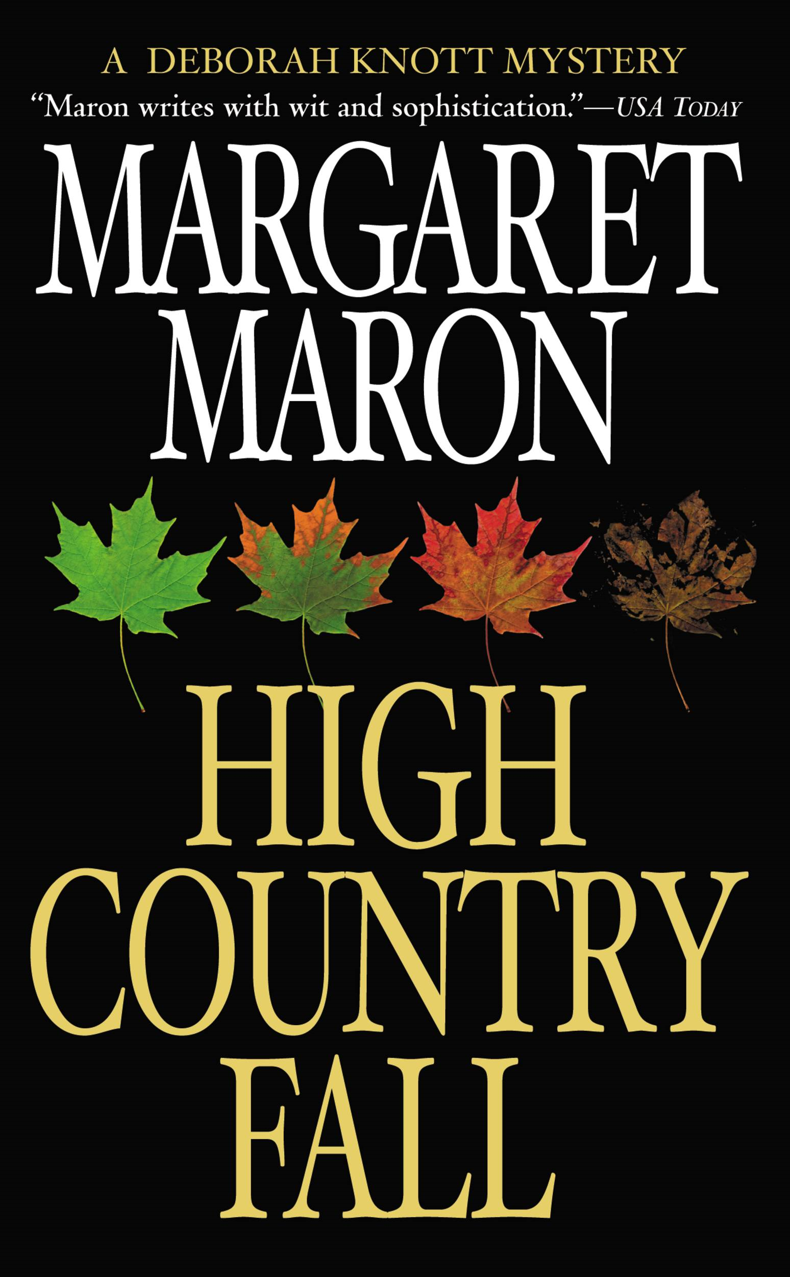 High Country Fall By: Margaret Maron