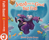 Read And Hear Edition: Jonah And The Great Big Fish