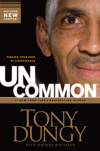 Uncommon By: Tony Dungy