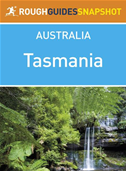 Tasmania Rough Guides Snapshot Australia (includes Hobart, Launceston, The Overland Track, Cradle Mountain And The Bay Of Fires)
