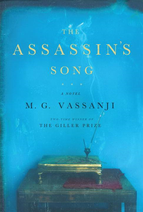 The Assassin's Song By: M.G. Vassanji