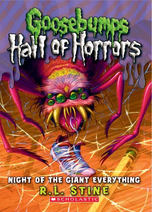 Goosebumps: Hall of Horrors #2: Night of the Giant Everything
