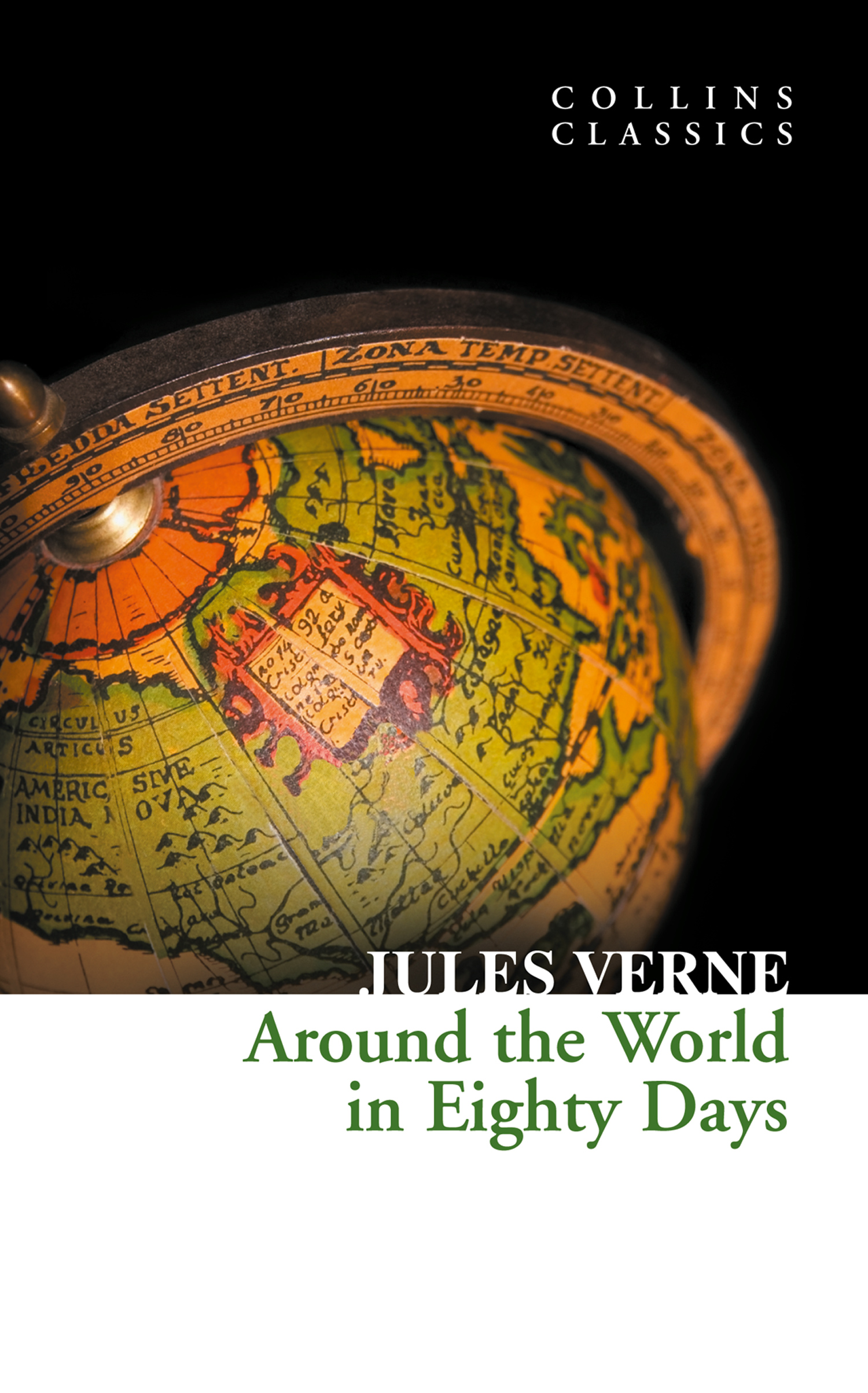 Around the World in Eighty Days (Collins Classics) By: Jules Verne