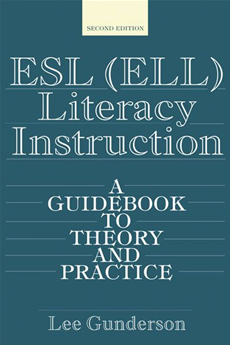 ESL (ELL) Literacy Instruction A Guidebook to Theory and Practice
