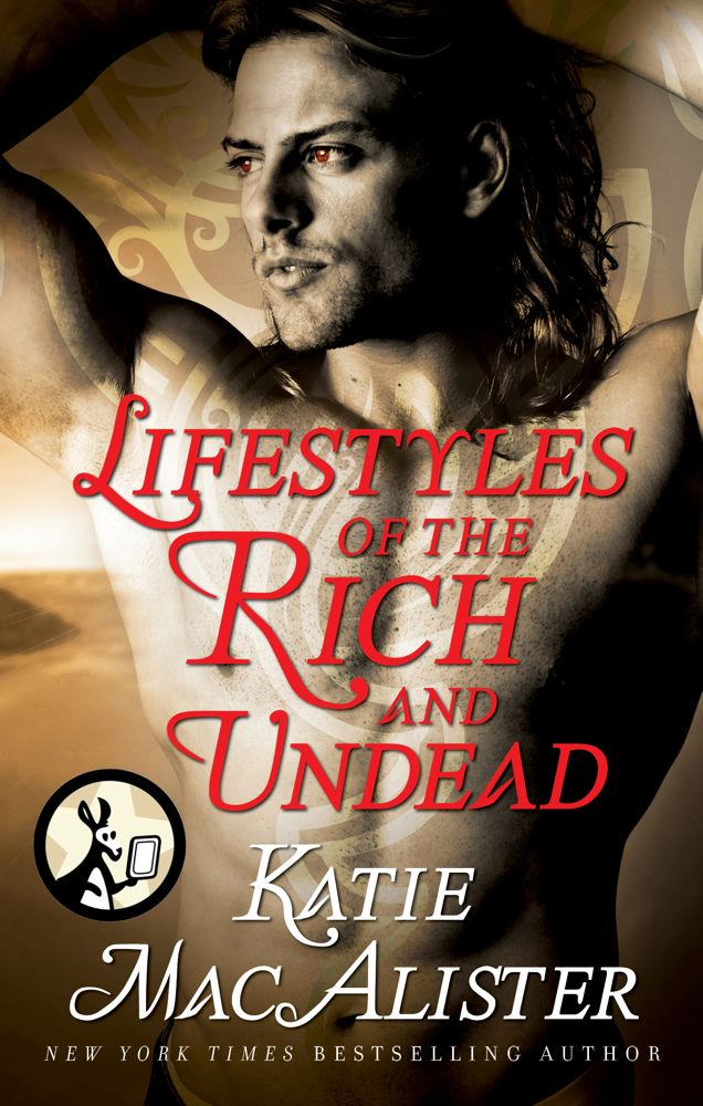 Lifestyles of the Rich and Undead By: Katie MacAlister