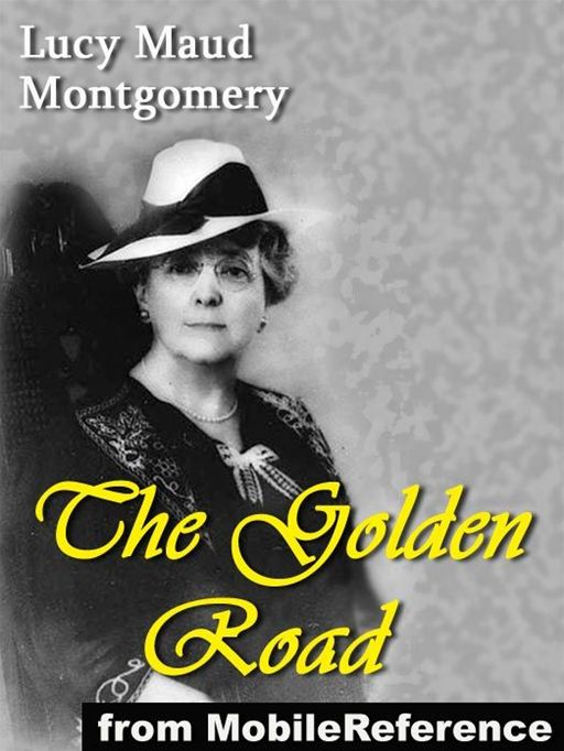 Cover Image: The Golden Road  (Mobi Classics)
