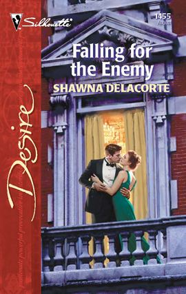 Falling for the Enemy By: Shawna Delacorte