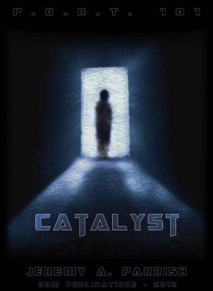 Catalyst: PORT101 - Book Three