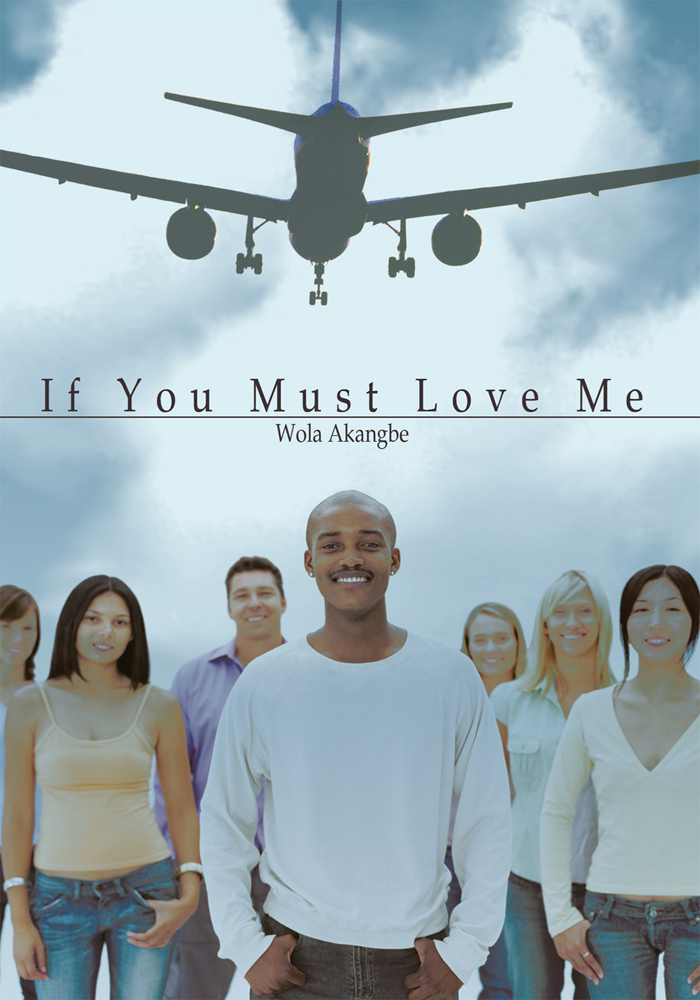 If You Must Love Me By: Wola Akangbe