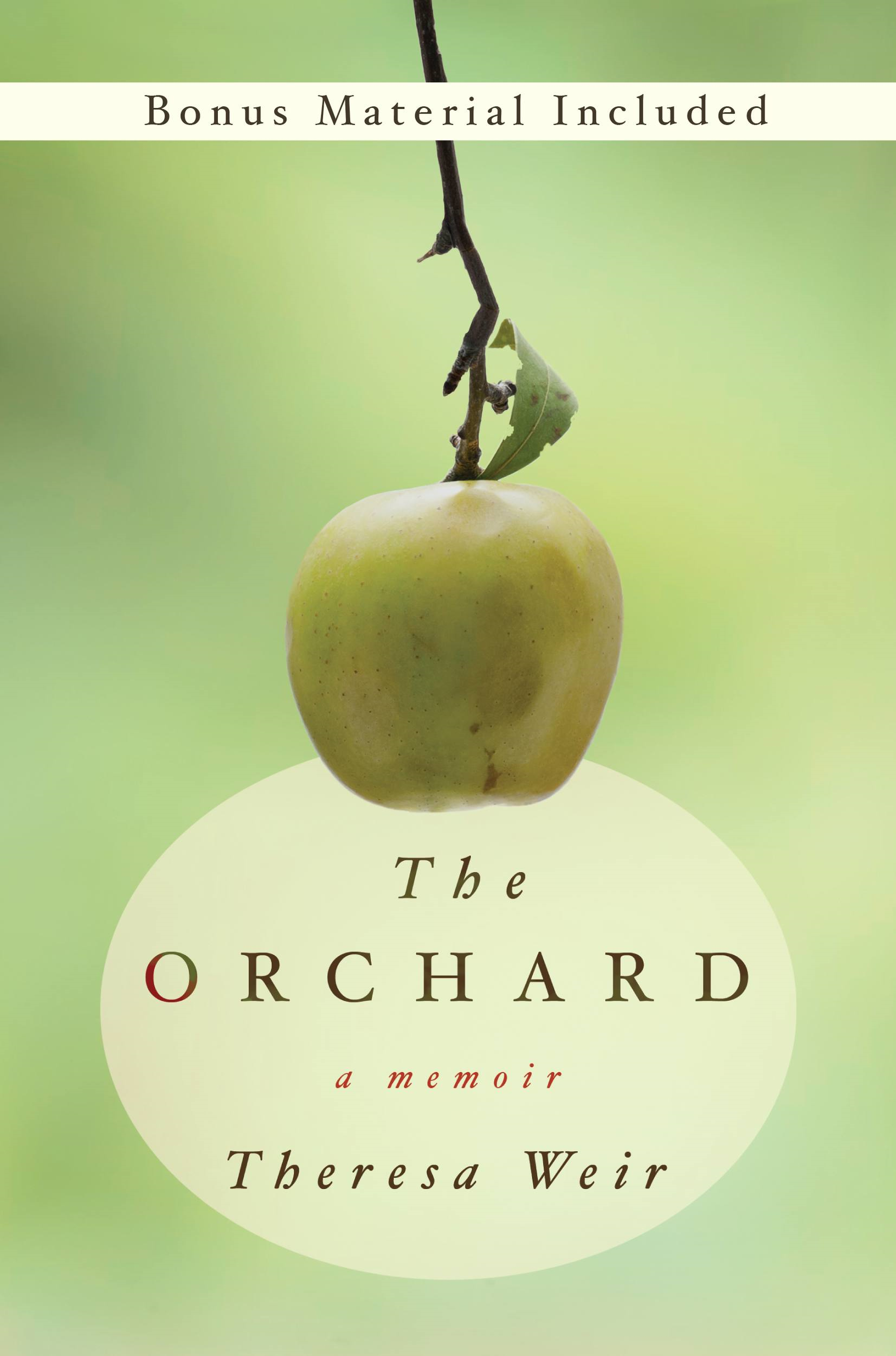 The Orchard By: Theresa Weir