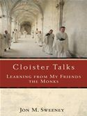 download Cloister Talks: Learning from My Friends the Monks book