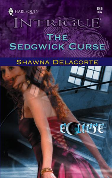 The Sedgwick Curse By: Shawna Delacorte