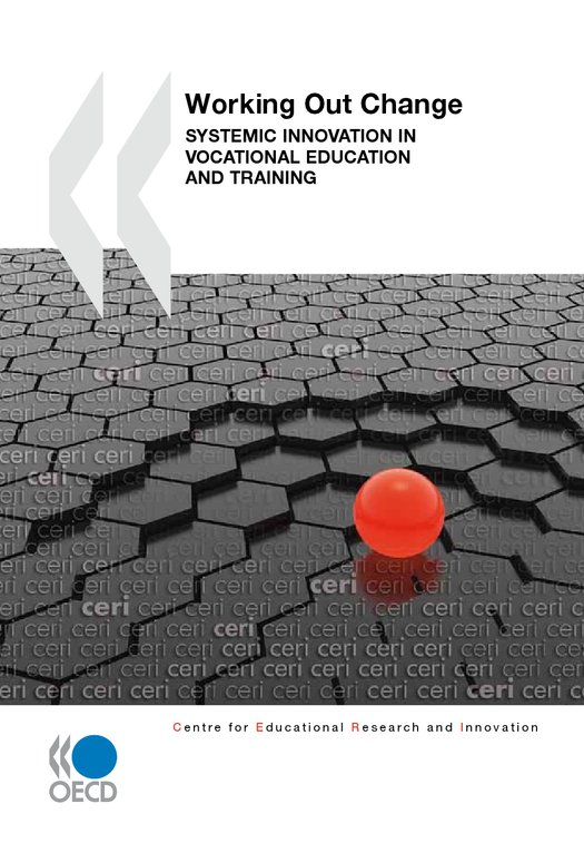 Working Out Change: Systemic Innovation in Vocational Education and Training