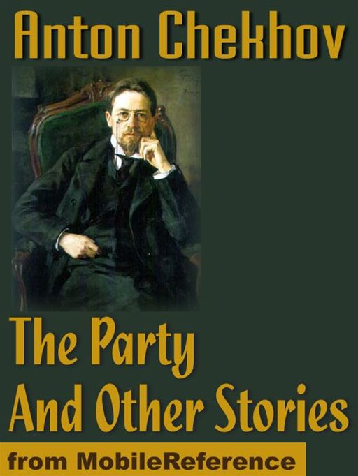 The Party And Other Stories  (Mobi Classics)